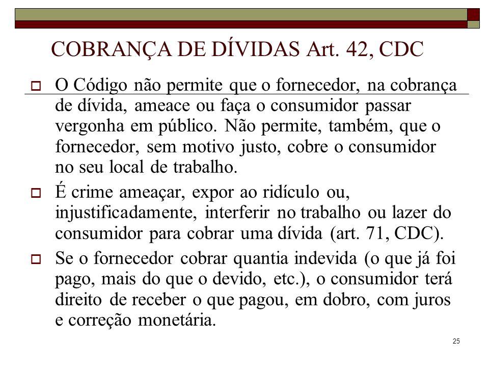 COBRANÇA DE DÍVIDAS Art. 42, CDC