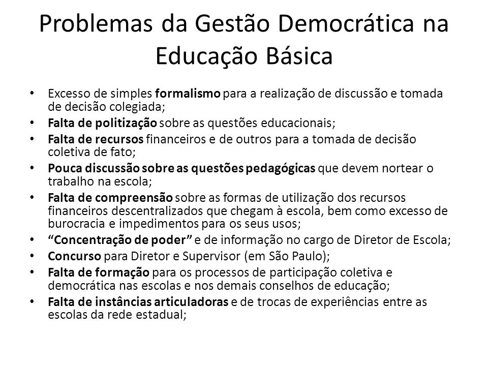 Problemas da Gestão Democrática na Educação Básica