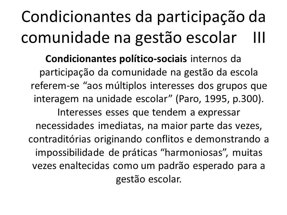 Condicionantes da participação da comunidade na gestão escolar III