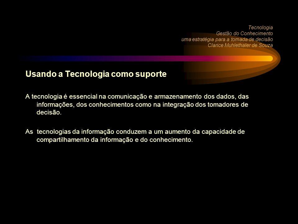 Usando a Tecnologia como suporte