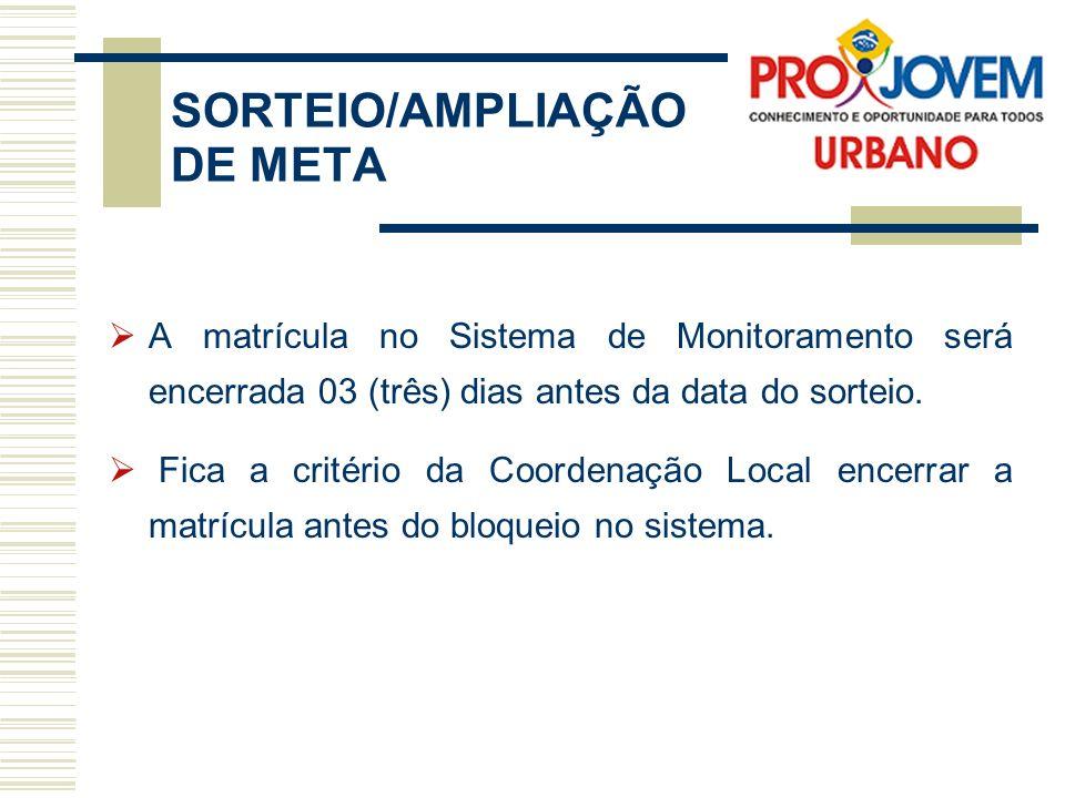 SORTEIO/AMPLIAÇÃO DE META