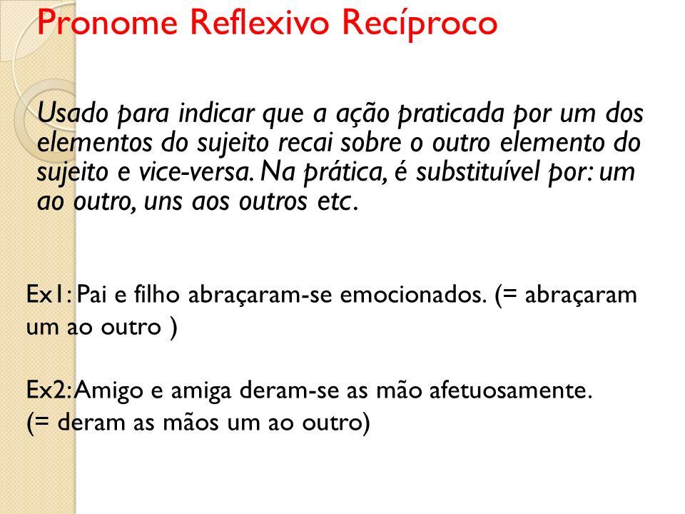 Pronome Reflexivo Recíproco