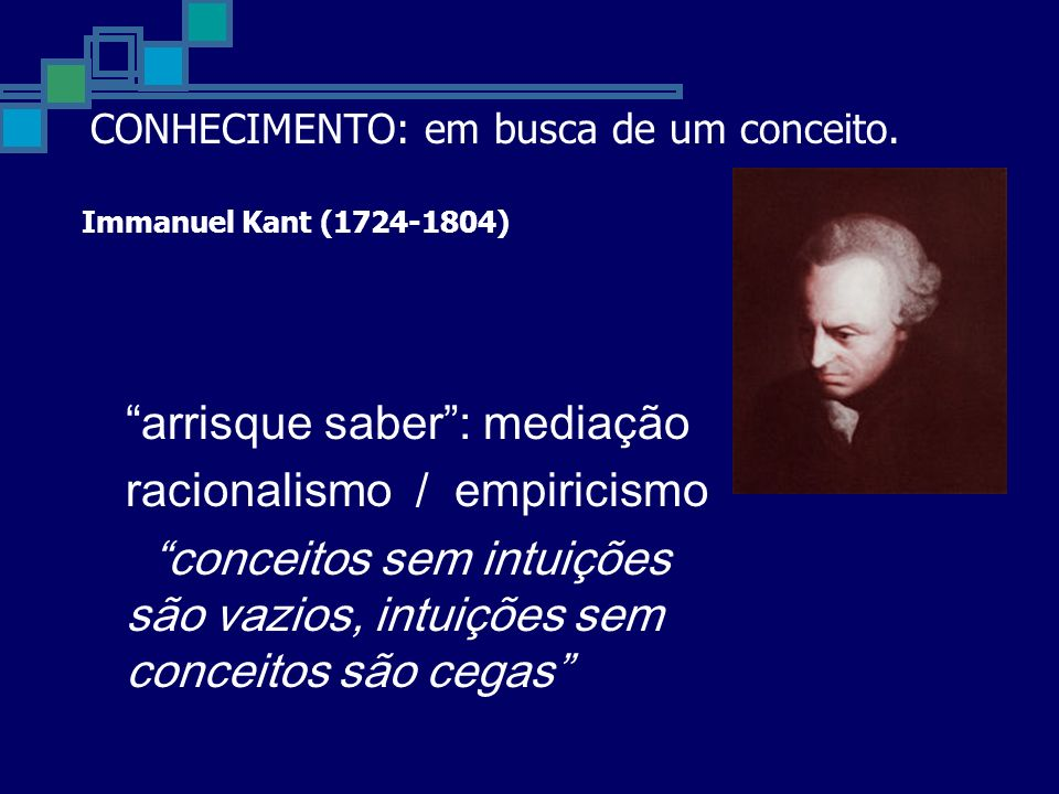 arrisque saber : mediação racionalismo / empiricismo