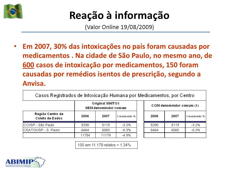 Reação à informação (Valor Online 19/08/2009)