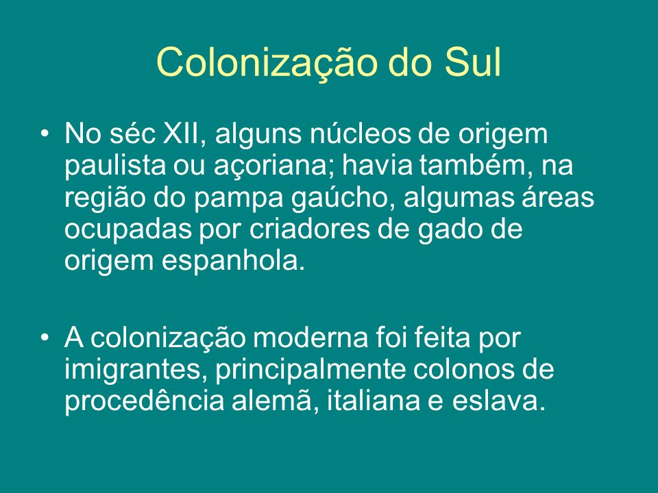 Colonização do Sul