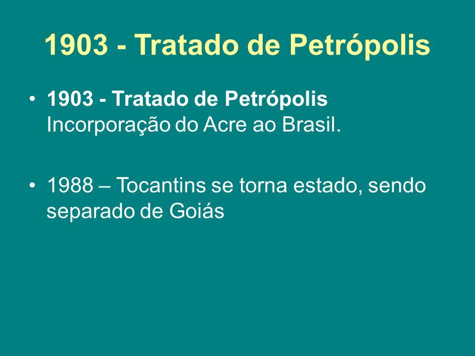 1903 - Tratado de Petrópolis