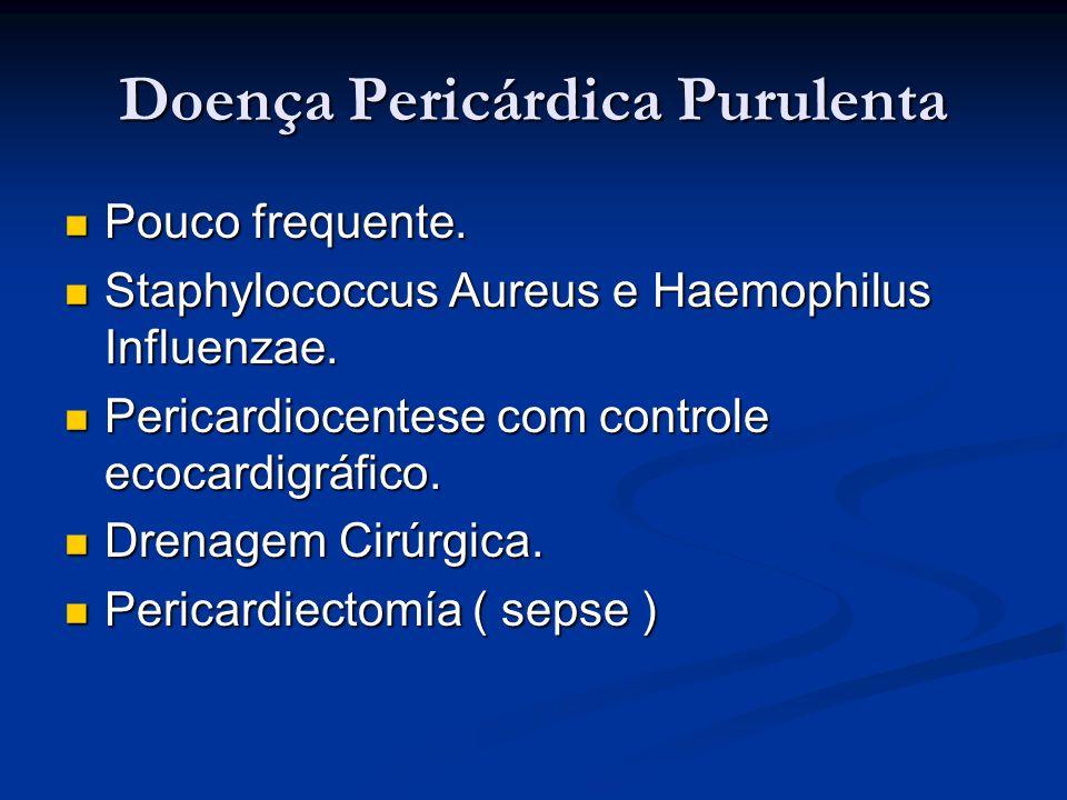 Doença Pericárdica Purulenta
