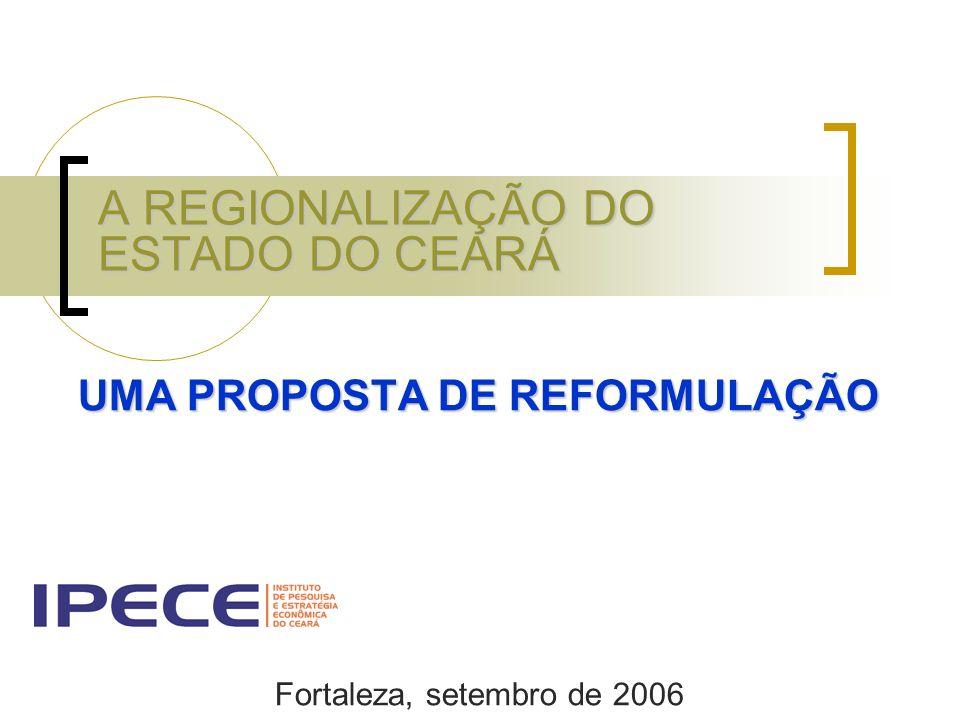 A REGIONALIZAÇÃO DO ESTADO DO CEARÁ