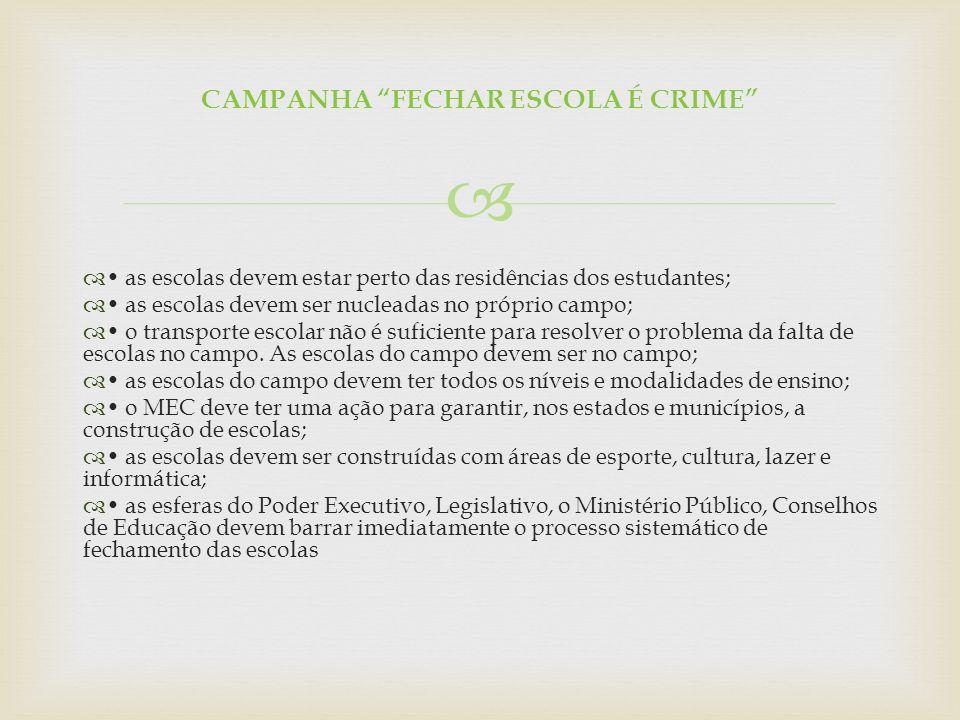 CAMPANHA FECHAR ESCOLA É CRIME