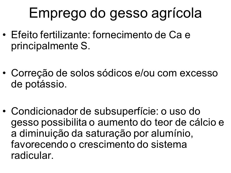Emprego do gesso agrícola