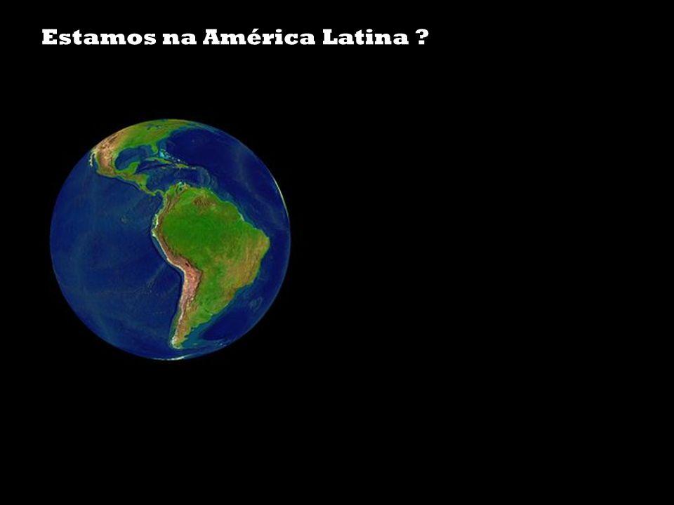 Estamos na América Latina
