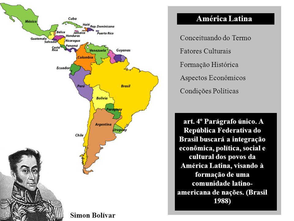 América Latina Conceituando do Termo Fatores Culturais