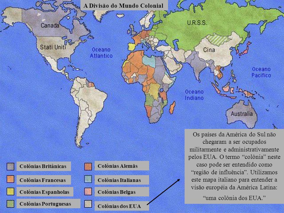 A Divisão do Mundo Colonial