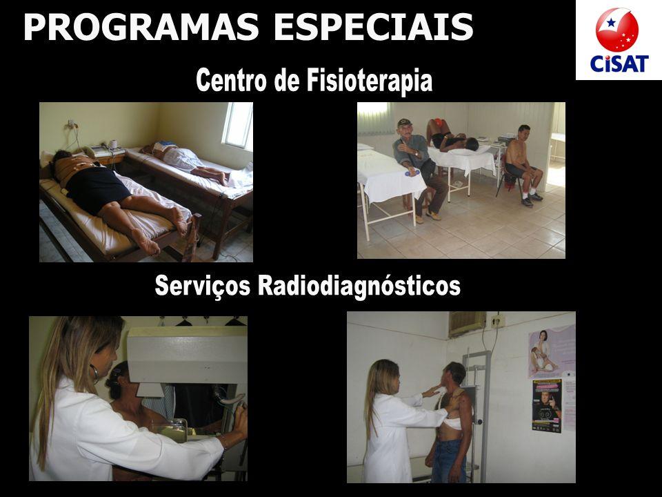 PROGRAMAS ESPECIAIS Centro de Fisioterapia Serviços Radiodiagnósticos