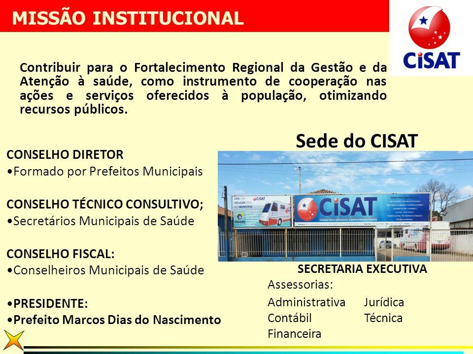 MISSÃO INSTITUCIONAL Sede do CISAT