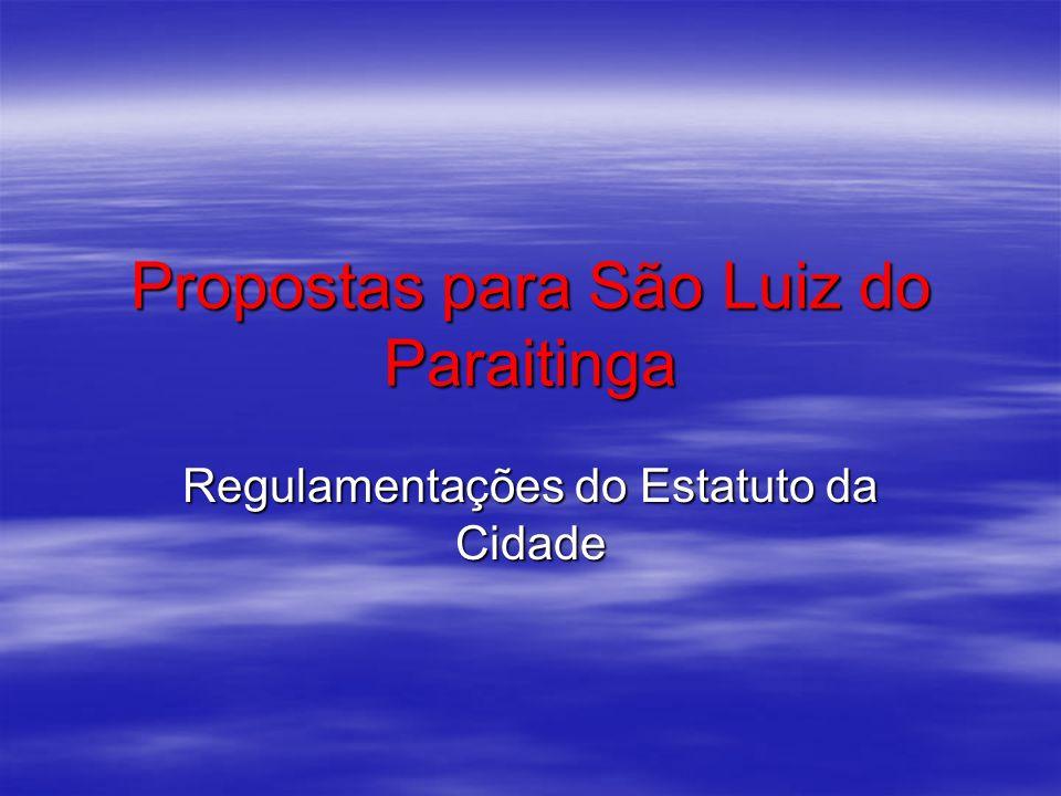 Propostas para São Luiz do Paraitinga