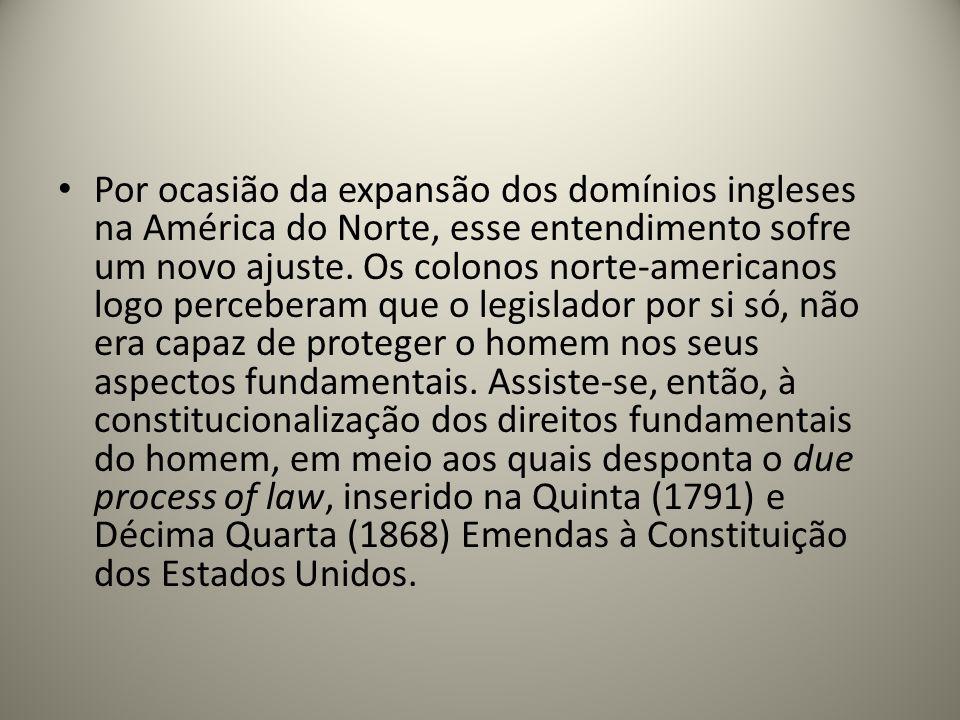 Por ocasião da expansão dos domínios ingleses na América do Norte, esse entendimento sofre um novo ajuste.