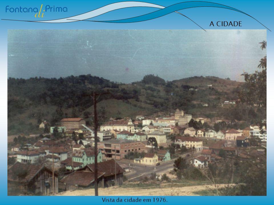 A CIDADE Vista da cidade em 1976.