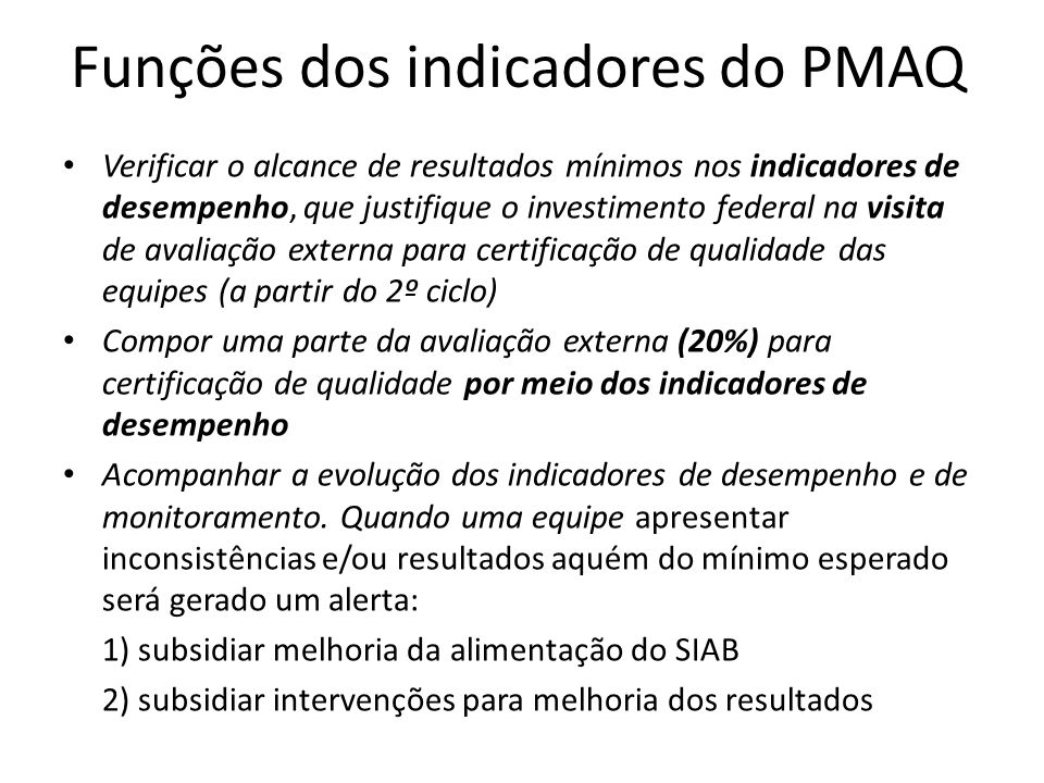 Funções dos indicadores do PMAQ