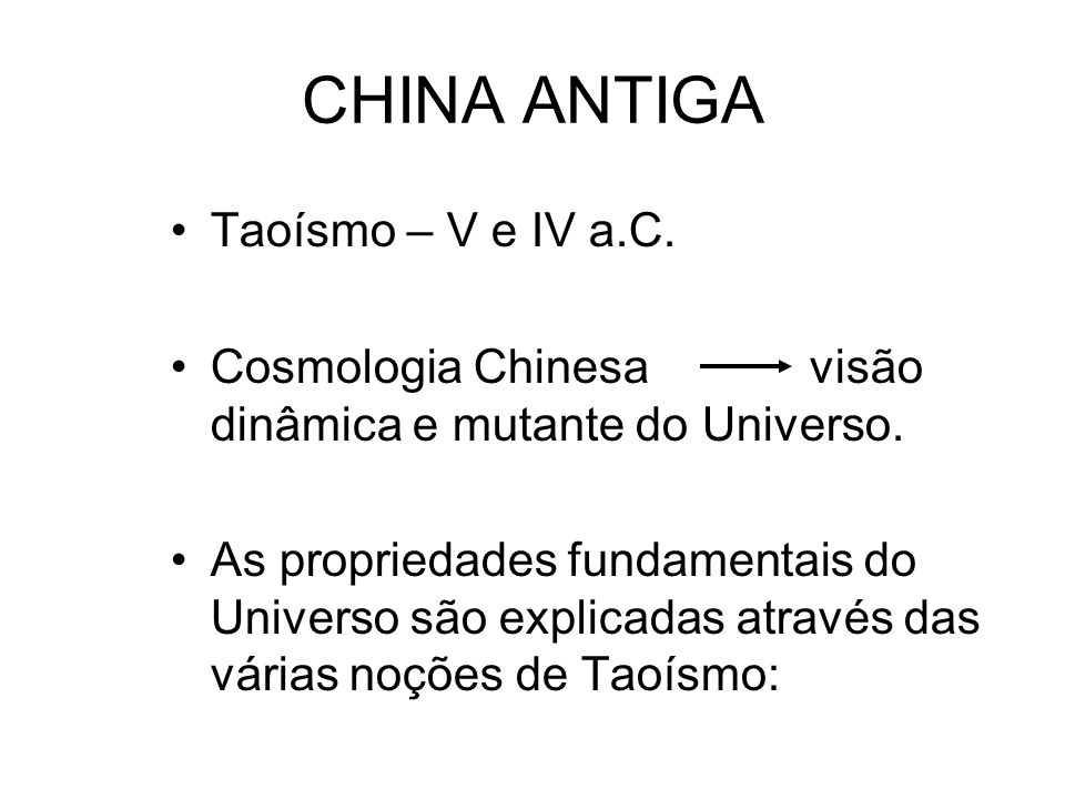 CHINA ANTIGA Taoísmo – V e IV a.C.