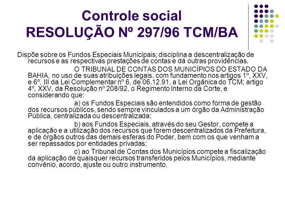 Controle social RESOLUÇÃO Nº 297/96 TCM/BA
