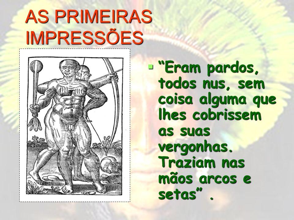 AS PRIMEIRAS IMPRESSÕES