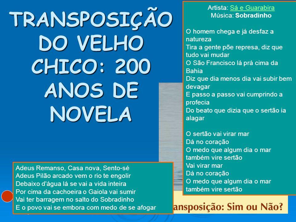 TRANSPOSIÇÃO DO VELHO CHICO: 200 ANOS DE NOVELA