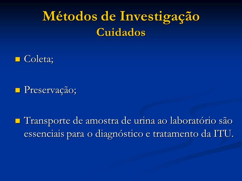 Métodos de Investigação Cuidados