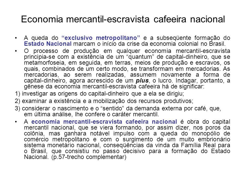 Economia mercantil-escravista cafeeira nacional