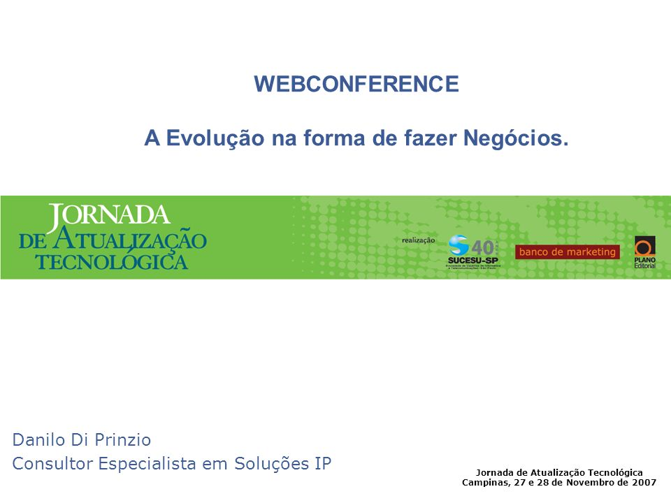 WEBCONFERENCE A Evolução na forma de fazer Negócios.