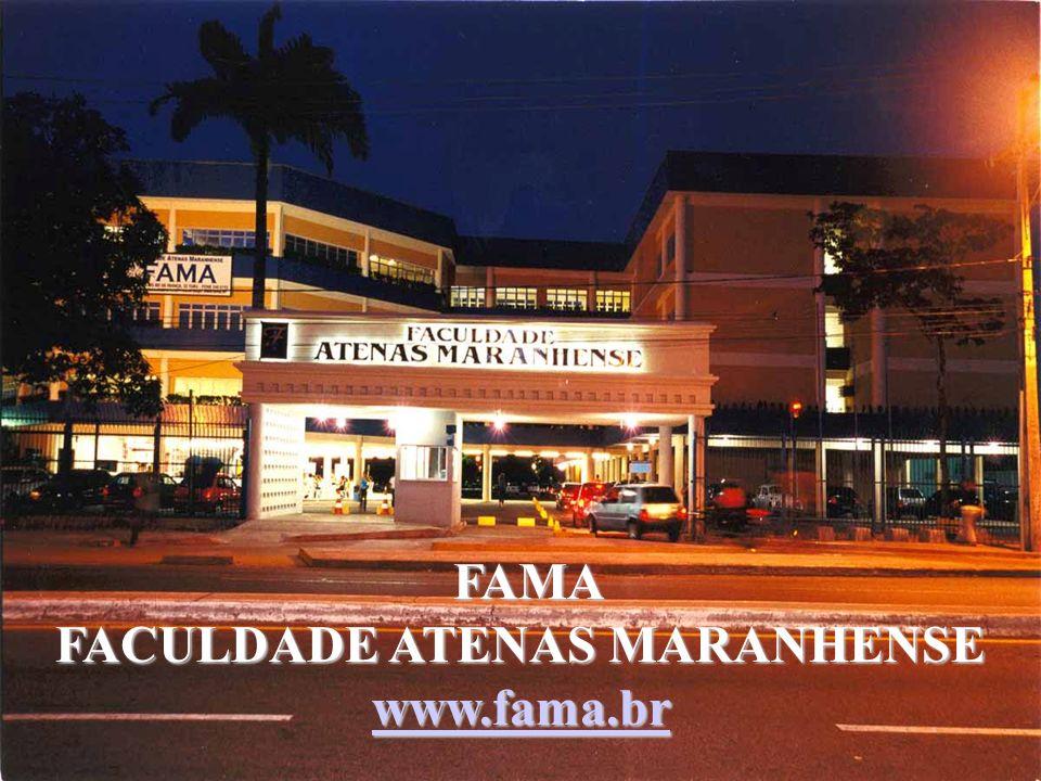 FAMA FACULDADE ATENAS MARANHENSE www.fama.br