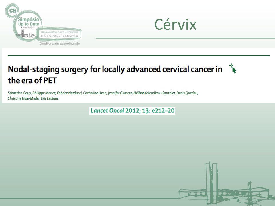 Cérvix Estadiamento linfonodal cirúrúgico no cancer cervical localmente avançado na era PET.