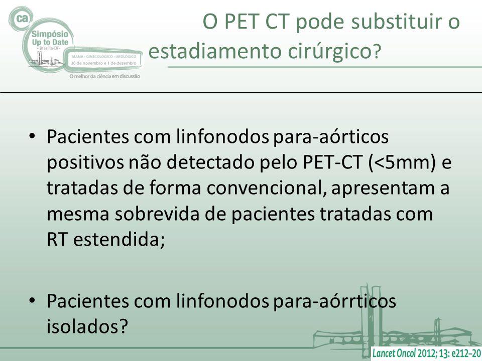 O PET CT pode substituir o estadiamento cirúrgico