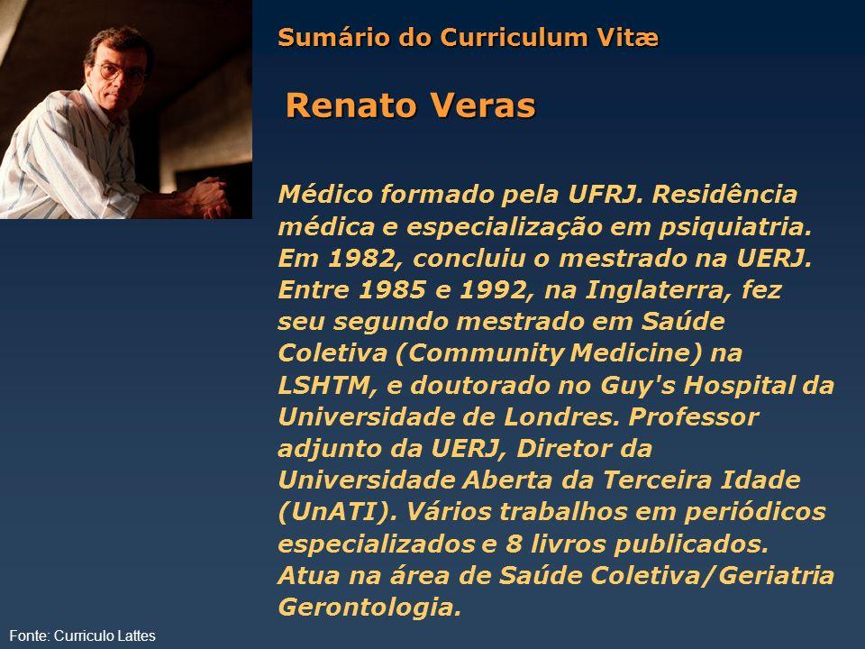 Renato Veras Sumário do Curriculum Vitæ
