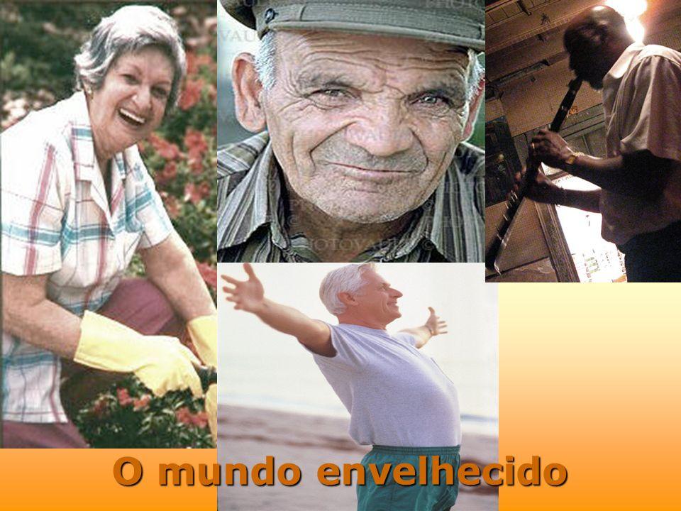O mundo envelhecido