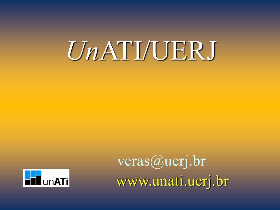 UnATI/UERJ veras@uerj.br www.unati.uerj.br