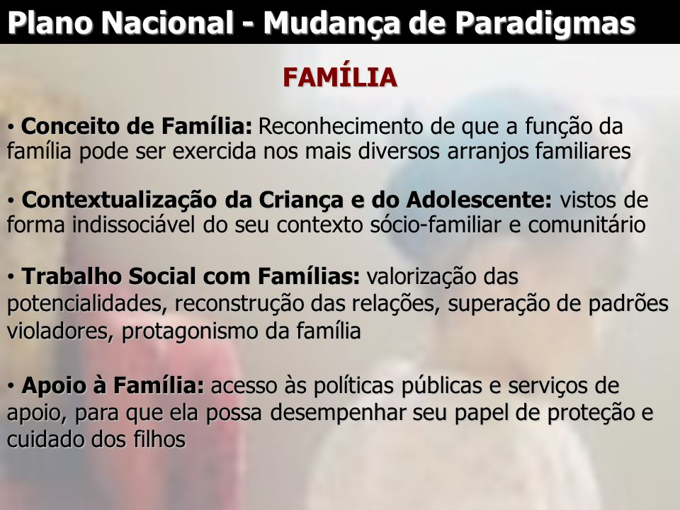 Plano Nacional - Mudança de Paradigmas
