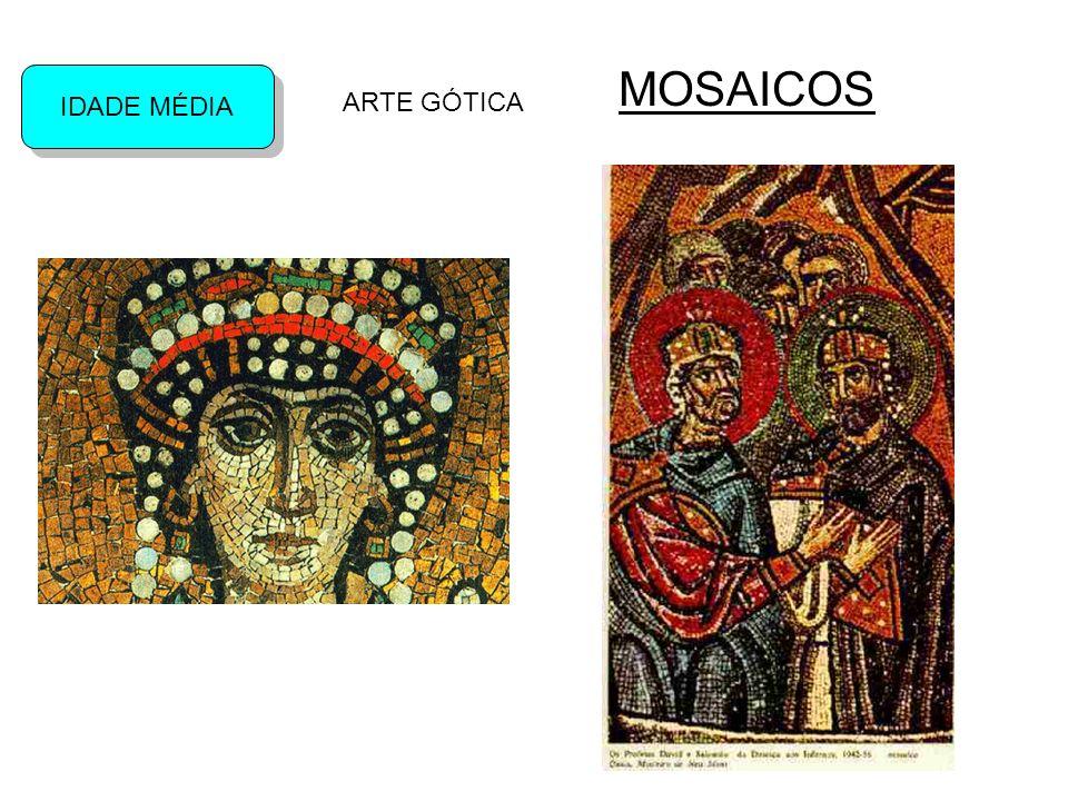 MOSAICOS IDADE MÉDIA ARTE GÓTICA