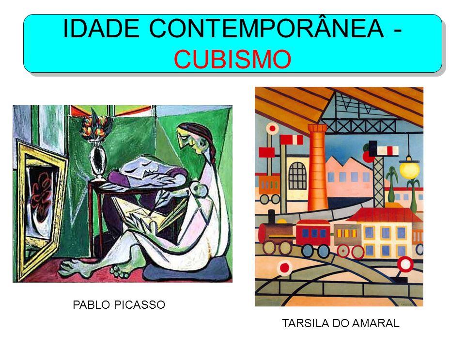 IDADE CONTEMPORÂNEA - CUBISMO