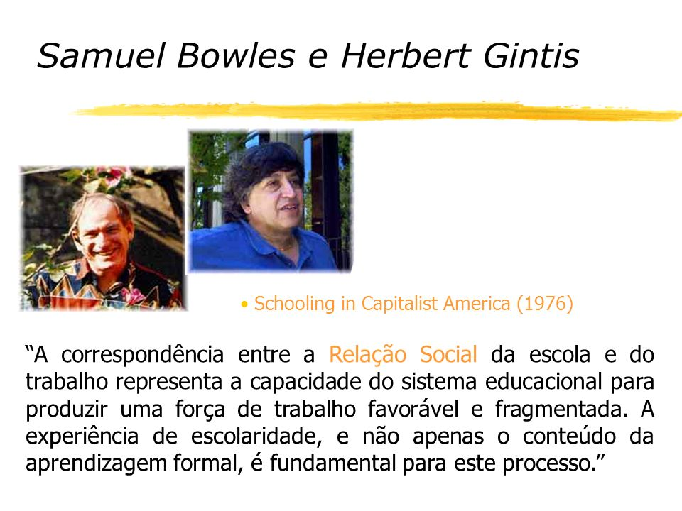 Samuel Bowles e Herbert Gintis