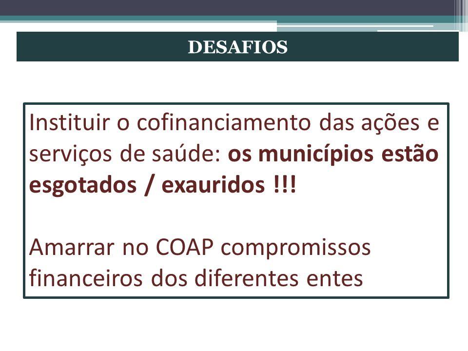 Amarrar no COAP compromissos financeiros dos diferentes entes