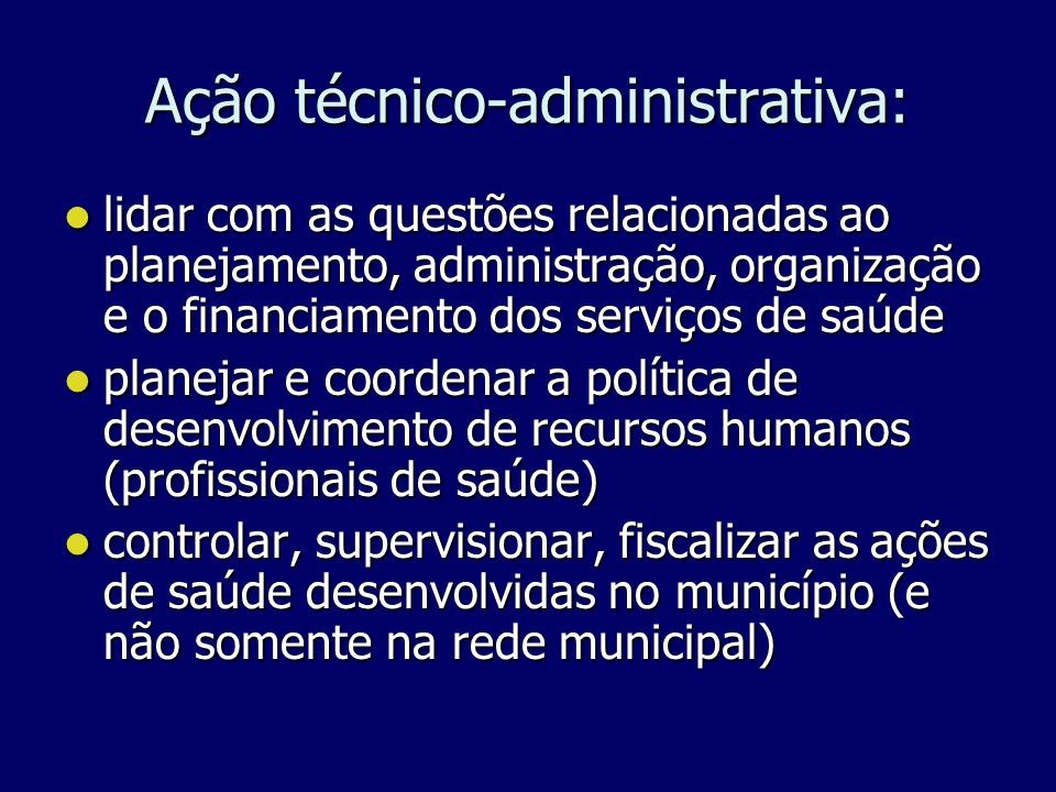 Ação técnico-administrativa: