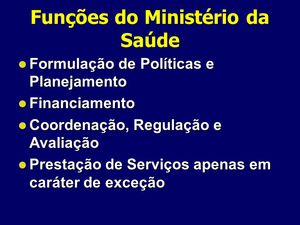 Funções do Ministério da Saúde