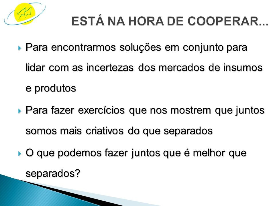 ESTÁ NA HORA DE COOPERAR...