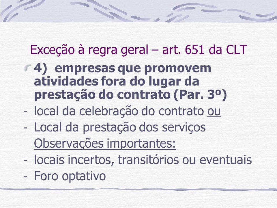 Exceção à regra geral – art. 651 da CLT