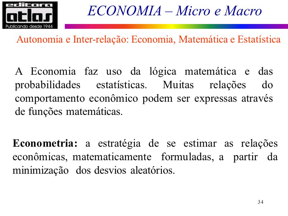 Autonomia e Inter-relação: Economia, Matemática e Estatística