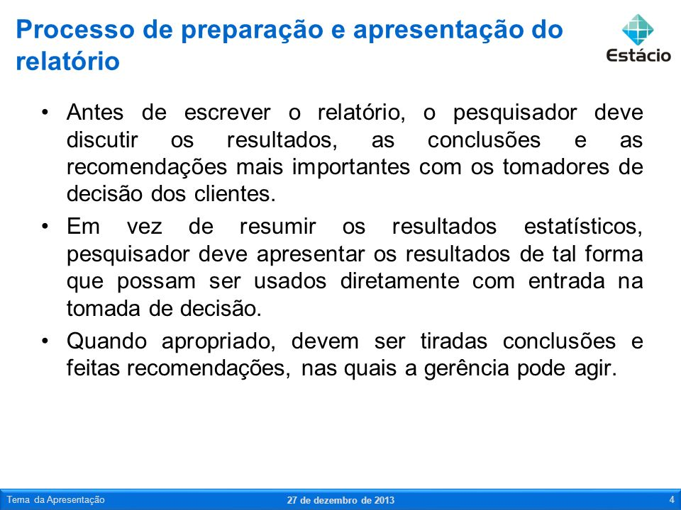 Processo de preparação e apresentação do relatório