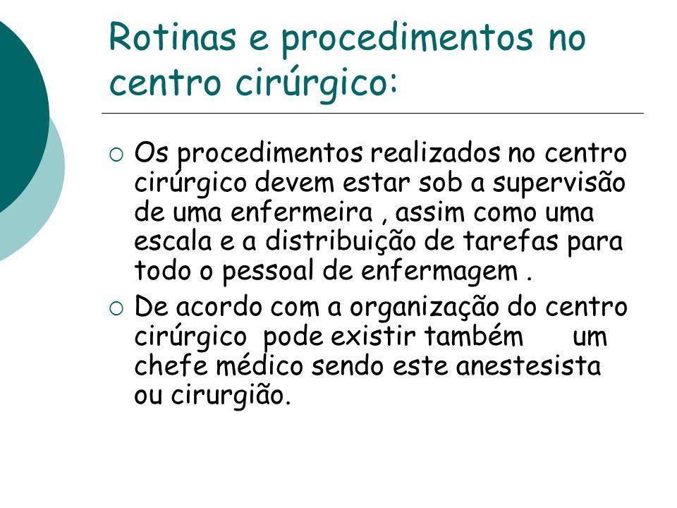 Rotinas e procedimentos no centro cirúrgico: