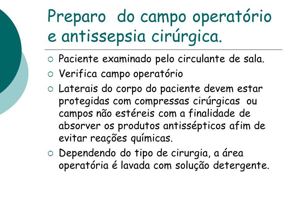 Preparo do campo operatório e antissepsia cirúrgica.