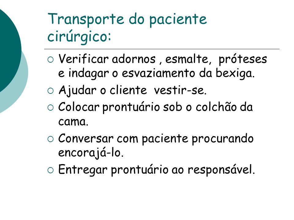 Transporte do paciente cirúrgico: